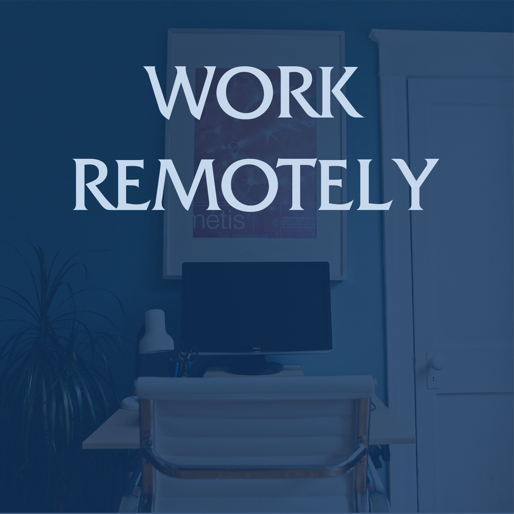 Home Office with the words Work Remotely over them.